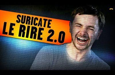 Suricate et le rire 2.0