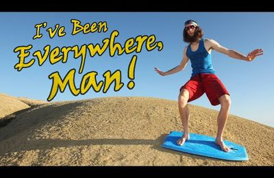 I've been everywhere, Man ! - [Cameron Edser]