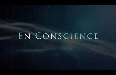 En Conscience (Documentaire)