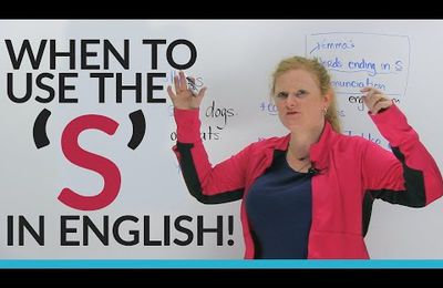 When to use the 'S' in English
