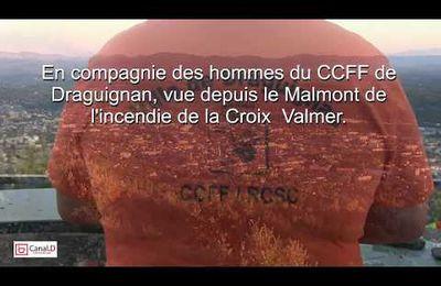 Canal D. : Vu depuis le Malmont à Draguignan, l'incendie de la Croix-Valmer.