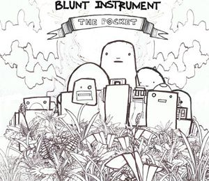 "BLUNT INSTRUMENT - ""the pocket"" (EP)"