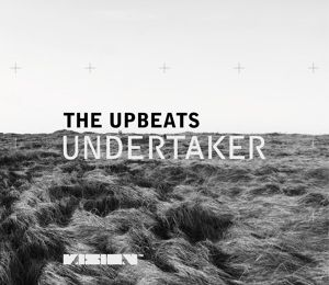THE UPBEATS - Undertaker (Vision recordings)