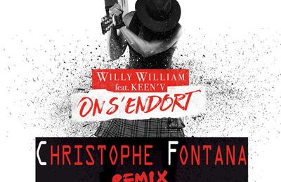 Willy William Ft. Keen V- On S'endort (Christophe Fontana Remix)