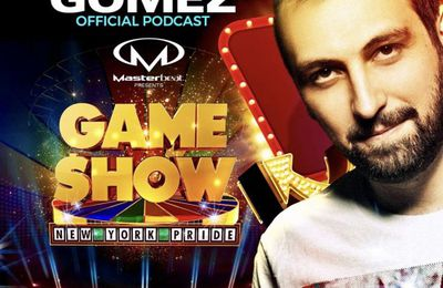 Ivan Gomez Podcast #5 2017 The Game Show NYC PRIDE Promo Set