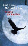 """Songes de Mevlido"" Antoine Volodine"