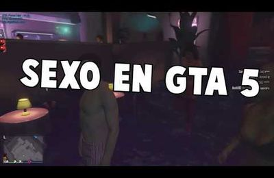 SEXO GTA 5 MODS PC MOD SEX GTA V ONLINE SEXO