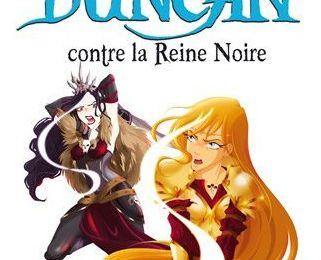 Tara Duncan T.9 : Tara Duncan contre La Reine Noire