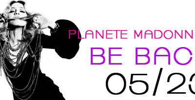 Planete Madonna 2.0 - Be Back 23/05/14