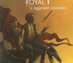 L'Assassin Royal - Tome 1 : L'apprenti Assassin