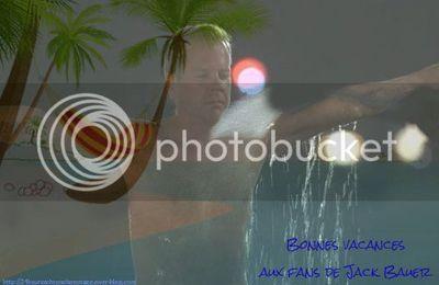 Bonnes vacances à tous les fans de Jack Bauer !