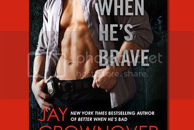 Jay Crownover's BETTER WHEN HE'S BRAVE Cover Reveal