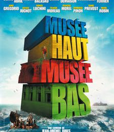 """ Musée haut, musée bas "" de Jean Michel Ribes"