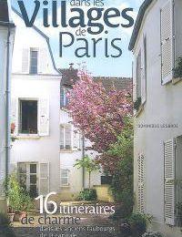 Guide : Promenades à La Chapelle et dans les villages de Paris