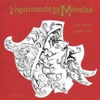 Jacques Brel - L'Homme De La Mancha