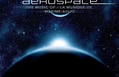 Aerospace - la musique de Maxime Aulio