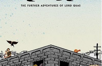 QUASIMOTO : Further Adventures of Lord Quas (chronique, 2005)