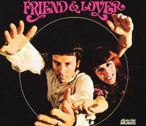 FRIEND & LOVER - Reach Out Of The Darkness. Groovy est le mot