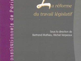 La réforme du travail législatif