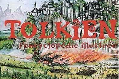 Tolkien l'encyclopédie illustrée