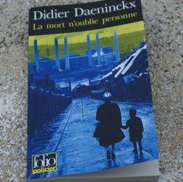 La mort n'oublie personne ** de Didier DAENINCKX