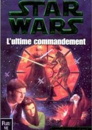 Star Wars IV : L'ultime commandemment
