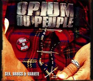 "CD OPIUM DU PEUPLE ""Sex, Drugs & Variété"""