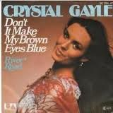 """Don't it Make My Brown Eyes Blue"" - Crystal Gayle"