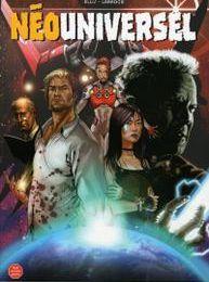Neo-Universel de Warren Ellis et Salvador Larroca