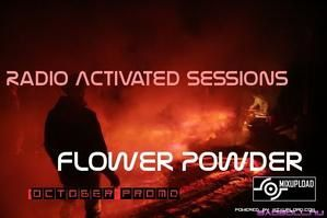 Flower Powder - Radio Activated ep031 (Prog/Apr09)(Iono Music)