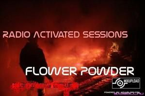 Flower Powder - Radio Activated ep030 (Progressive) (Iono Music)