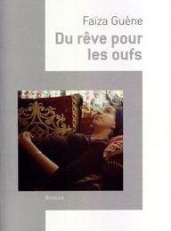 Faïza Guène : Du rêve pour les Oufs