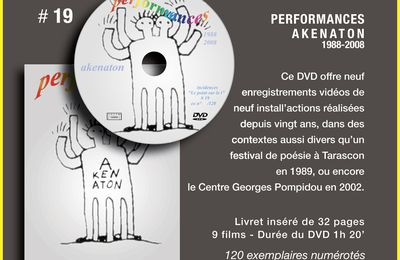 "Nouveau DVD # 19 ""Performances Akenaton"""
