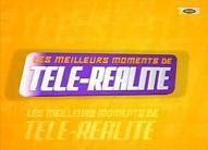 Les meilleurs moments de télé-réalité - Emission 2