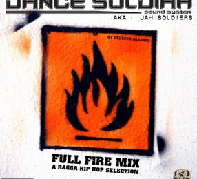 FULL FIRE MIX A Ragga Hip Hop Selection