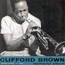 Clifford Brown : Memorial Album (Blue Note, 1953)