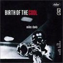 Miles Davis : Birth of the cool (Capitol, 1957)