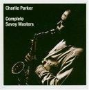 Charlie Parker : The complete Savoy masters (Savoy, 1945-1948)
