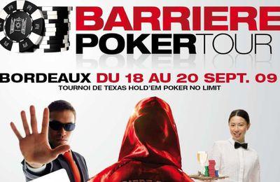 Barrière Poker Tour de Bordeaux : j'y serai