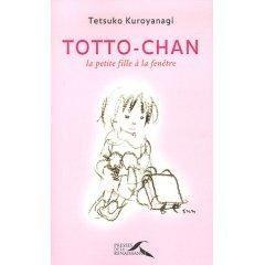 Totto-Chan : la petite fille à la fenêtre - Tetsuko Kuroyanagi