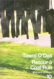 TAWNI O'DELL - Retour à Coal Run