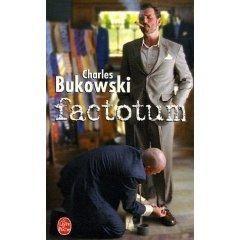 Charles Bukowski - Factotum