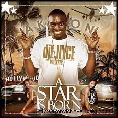 AKON A STAR IS BORN