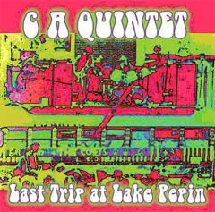 C.A.Quintet - Last Trip At Lake Pepin
