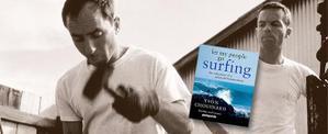 Yvon Chouinard, surfer, grimpeur, pêcheur et fondateur de Patagonia
