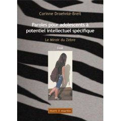 Paroles pour adolescents à potentiel intellectuel spécifique