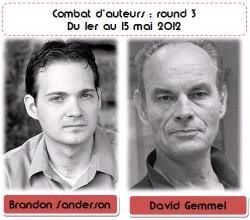 Combat d'auteurs : Brandon Sanderson Vs David Gemmel