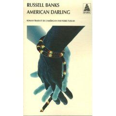 American Darling _ Russel Banks