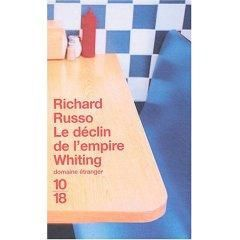 Le déclin de l'empire Whiting _ Richard Russo