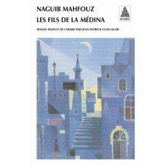Les fils de la Medina _ Naguib Mahfouz